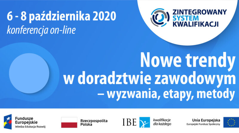 """Konferencja """"Nowe trendy w doradztwie zawodowym – wyzwania, etapy, metody"""" 6-8 października 2020, zaproszenie"""
